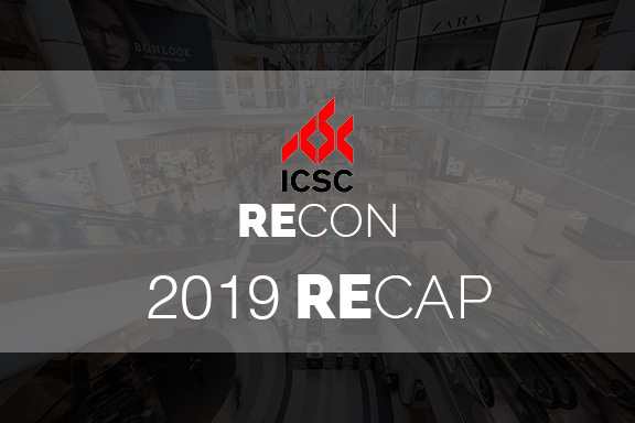 Our 2019 ICSC RECon RECap