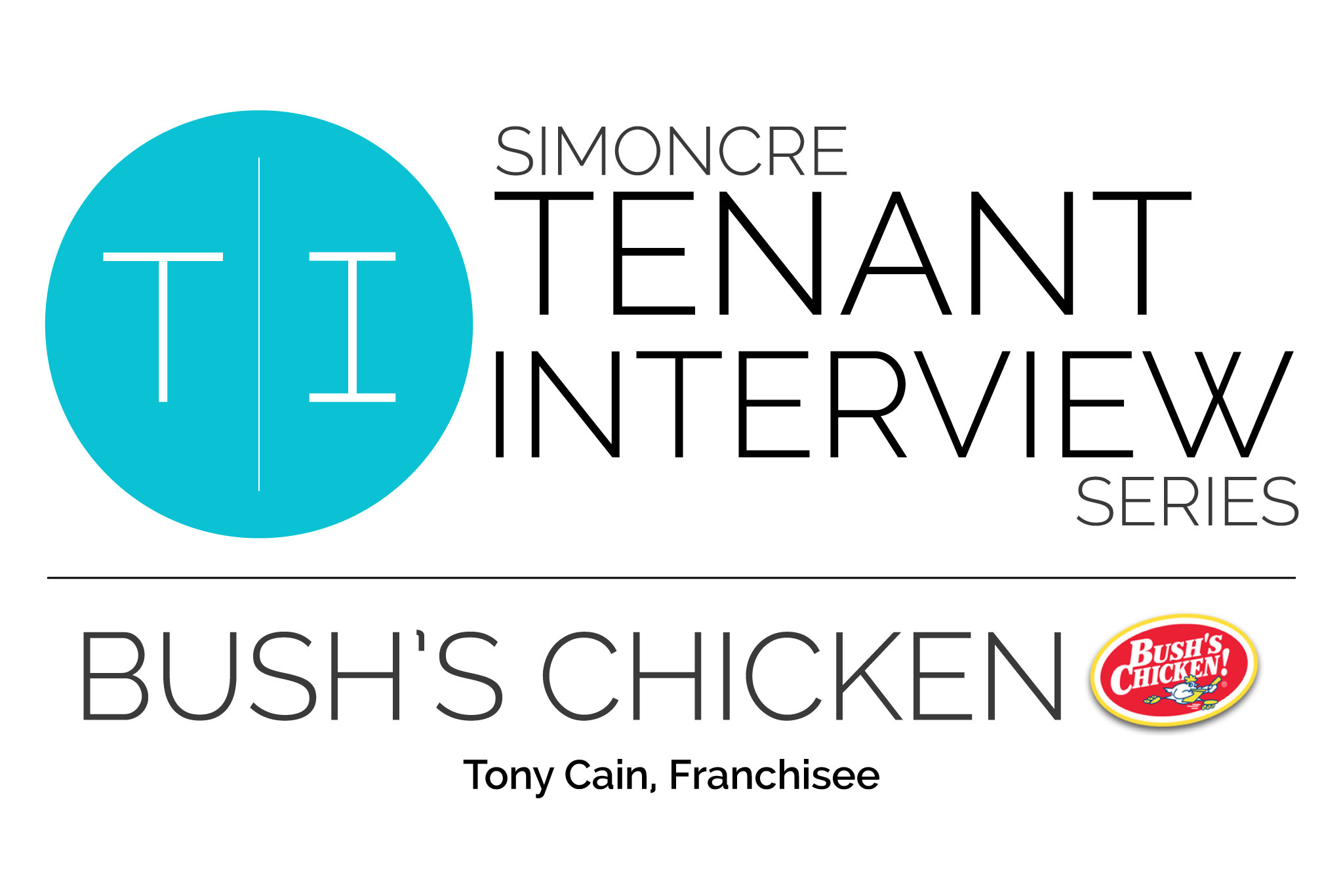 SimonCRE TI Series: Bush's Chicken
